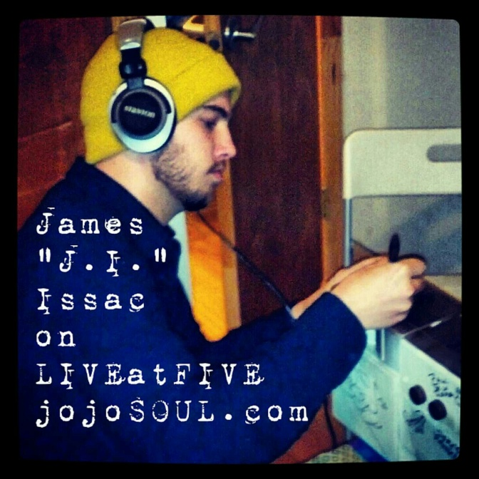 "LIVEatFIVE featuring James ""J.High."" Issac"