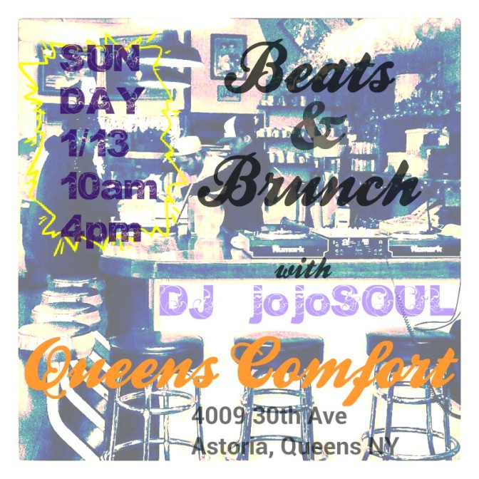 Sunday 1/13- Beats & Brunch at Queens Comfort