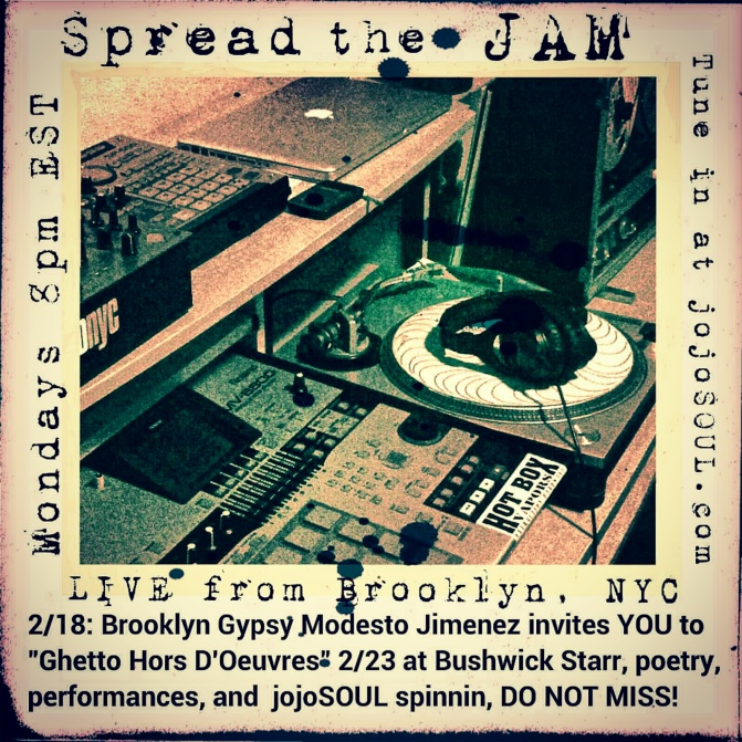 "2/18 Spread the JAM: Brooklyn Gypsy Modesto ""Flako"" Jimenez plus NEW MUSIC!"
