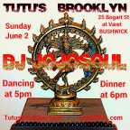 Sunday Evening- June 2: Dance with DJ jojoSOUL at Tutu's Brooklyn!