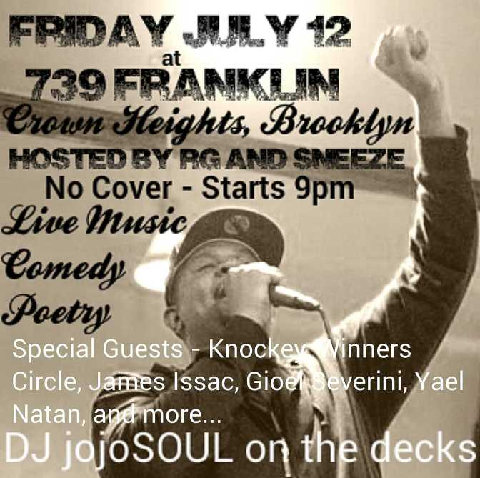 Friday 7/12/13: Must-See Live Music/Comedy/Poetry/DJ in Crown Heights!