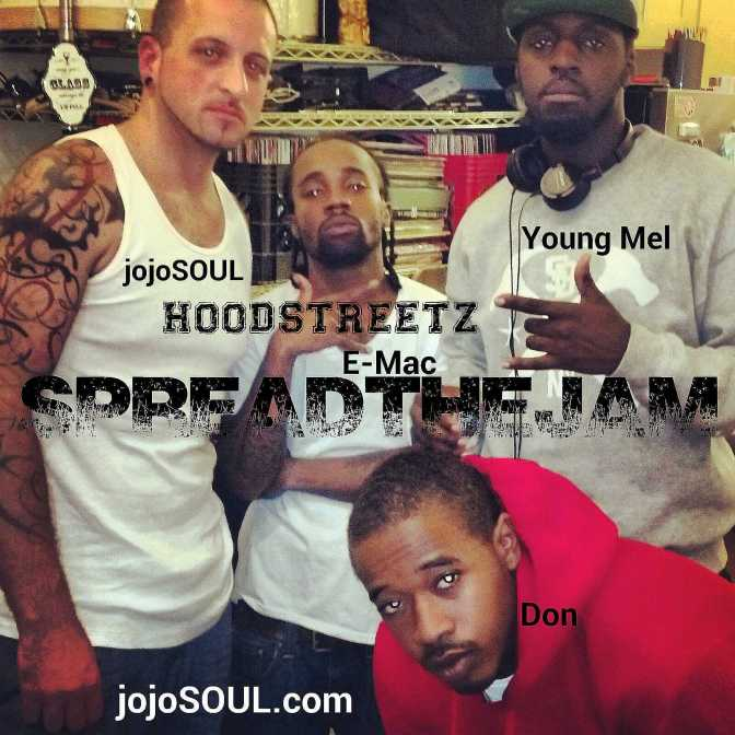 Spread the JAM: HOODSTREETZ- E-Mac, Don, Young Mel