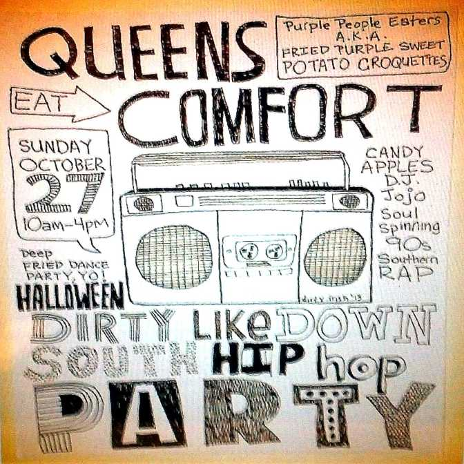 "10/27/13- Halloween ""Dirty Like Down South Hip-Hop Party"" at Queens Comfort"