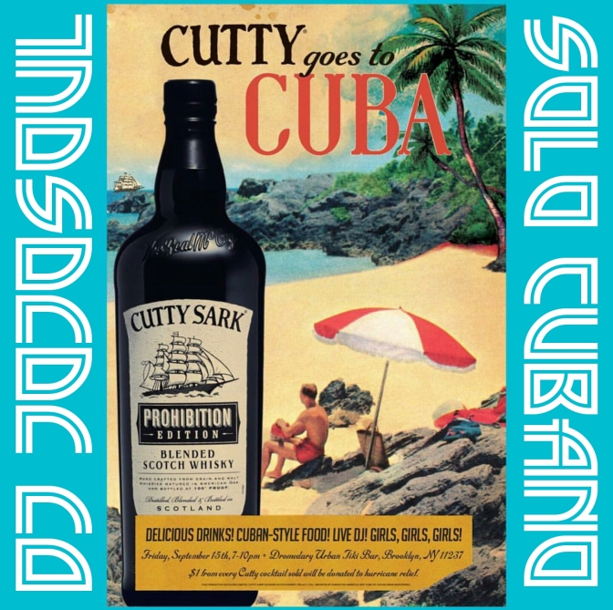 9/15/17- Cutty Goes To Cuba- Dromedary Bar