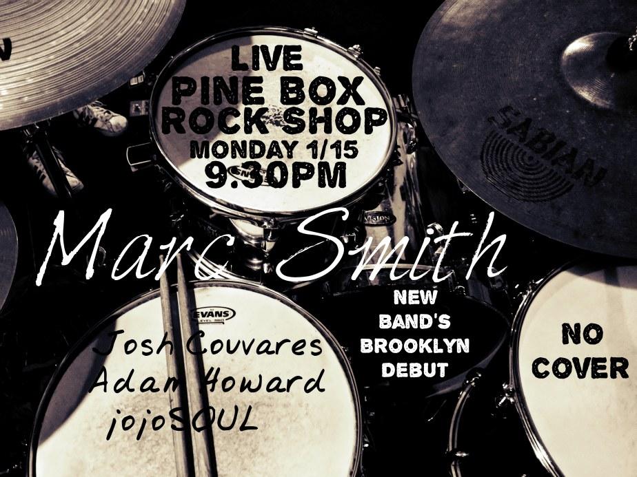 1/15/18- Marc Smith Music LIVE at Pine Box RockShop