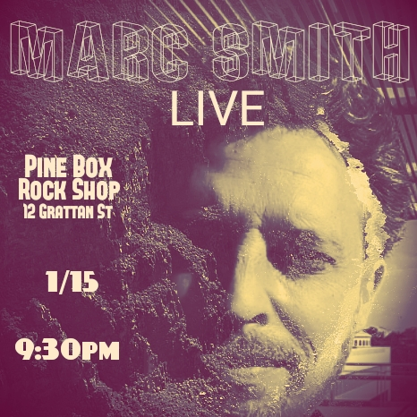 1/15/18- Marc Smith LIVE at Pine Box Rock Shop